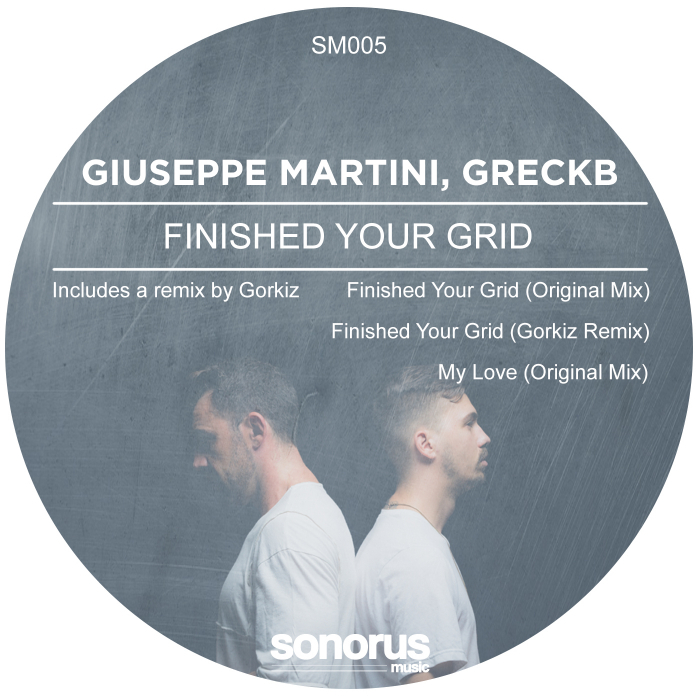 GIUSEPPE MARTINI/GRECK B - Finished Your Grid EP