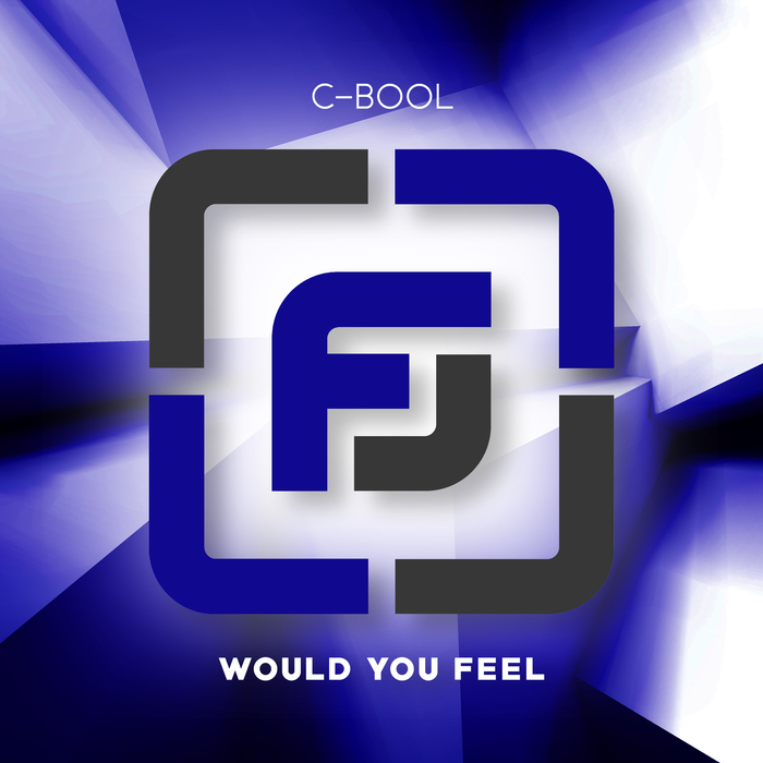 C-BOOL - Would You Feel