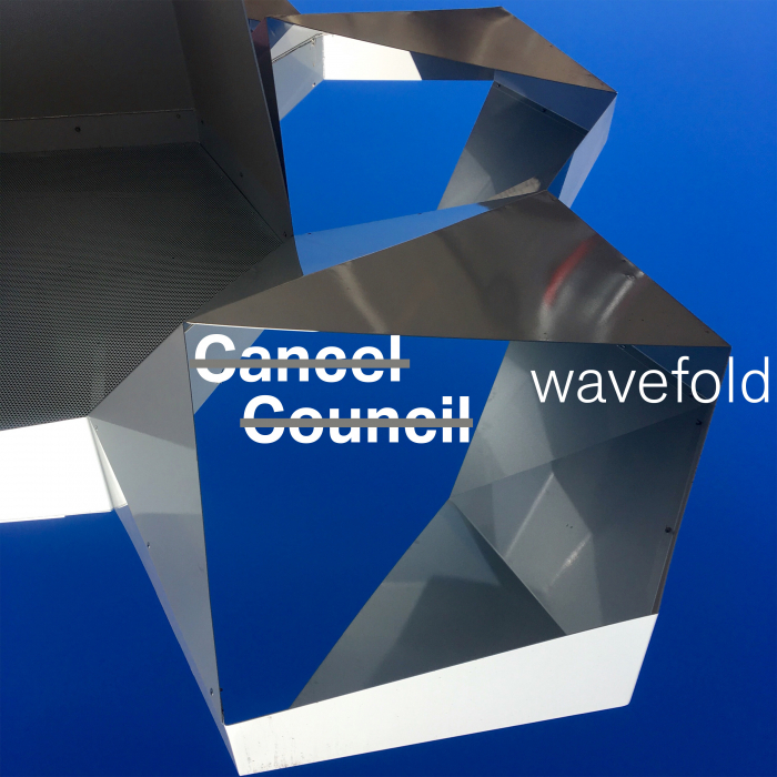 CANCEL COUNCIL - Wavefold