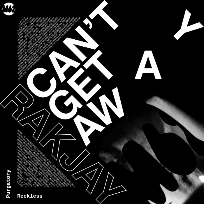 RAKJAY - Can't Get Away EP