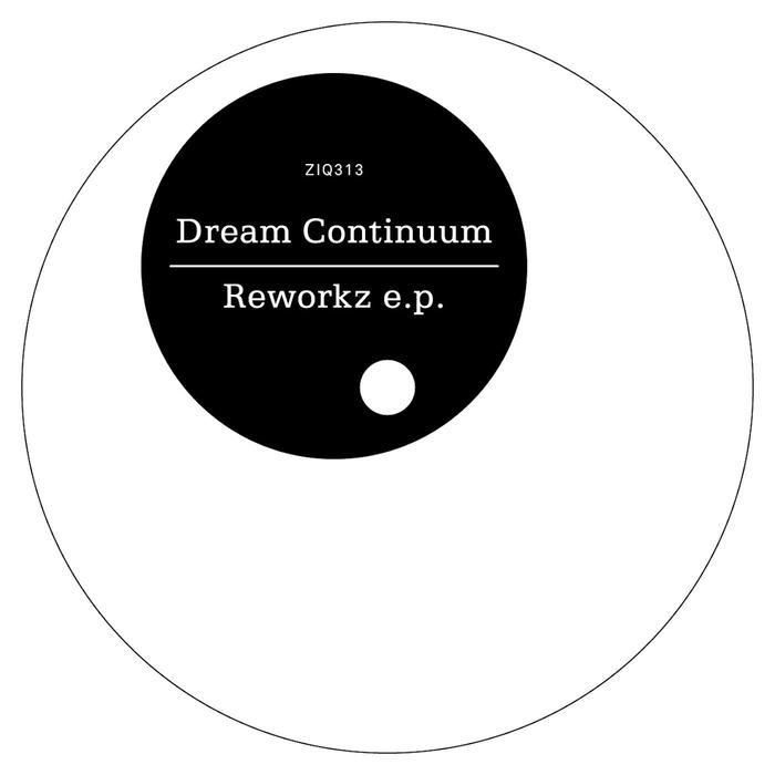 DREAM CONTINUUM - Reworkz EP