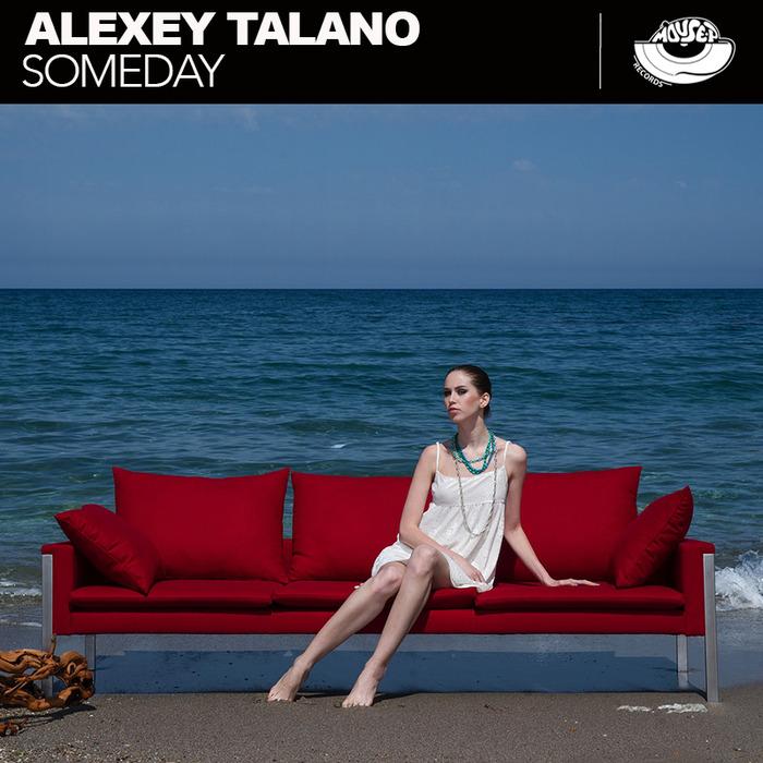ALEXEY TALANO - Someday