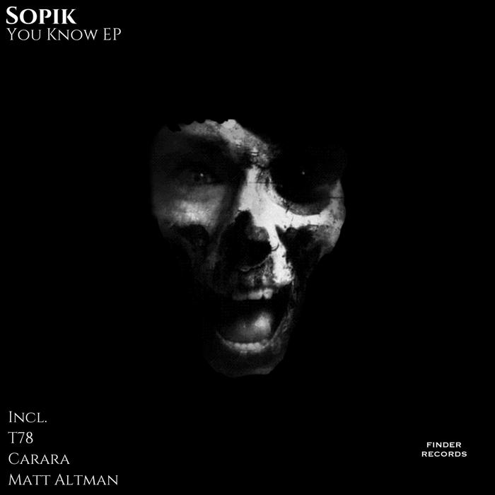 SOPIK - You Know EP