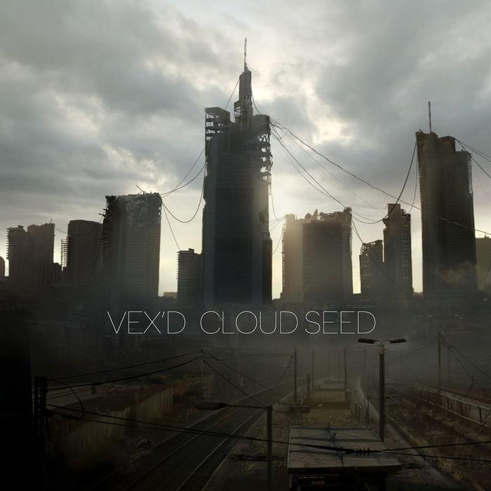 VEX'D - Cloud Seed