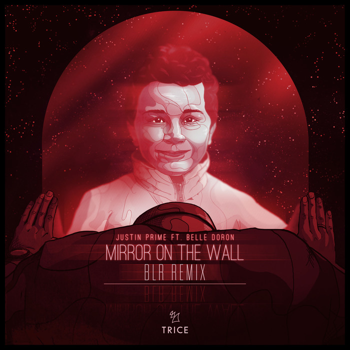 JUSTIN PRIME feat BELLE DORON - Mirror On The Wall (BLR remix)