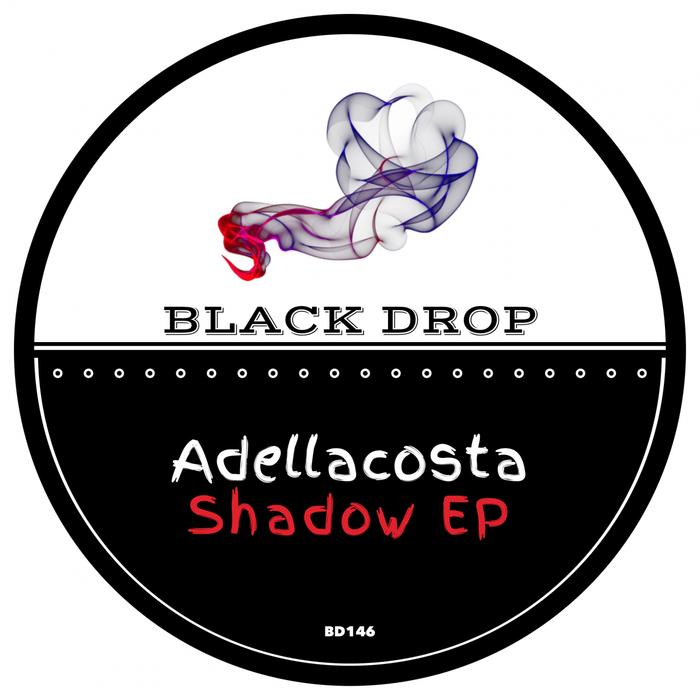 ADELLACOSTA - Shadow EP