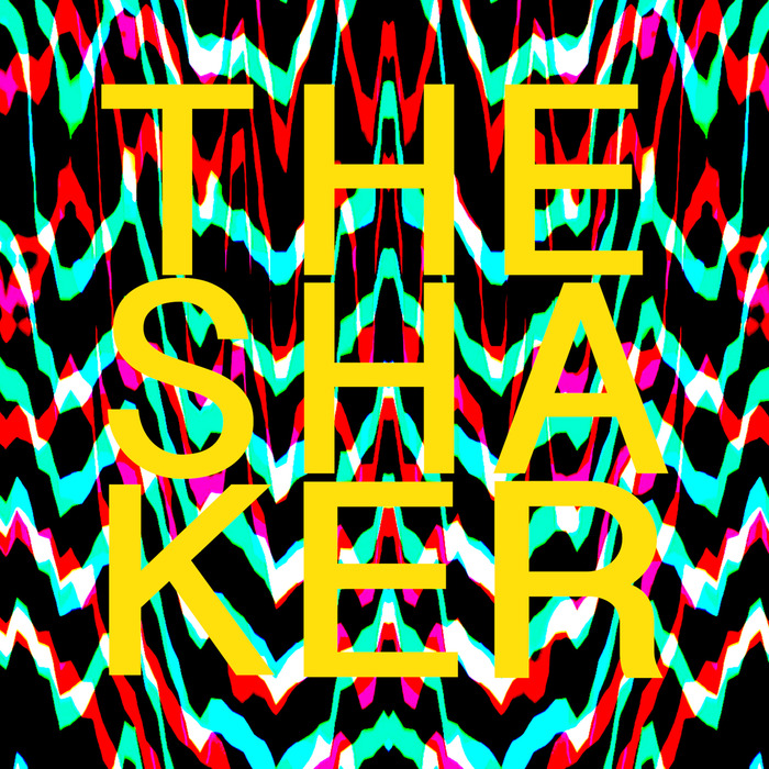 TRONIK YOUTH - The Shaker