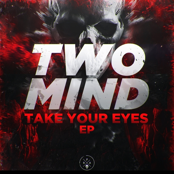 TWO MIND - Take Your Eyes