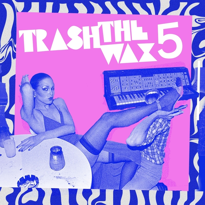 VARIOUS - Trash The Wax Vol 5