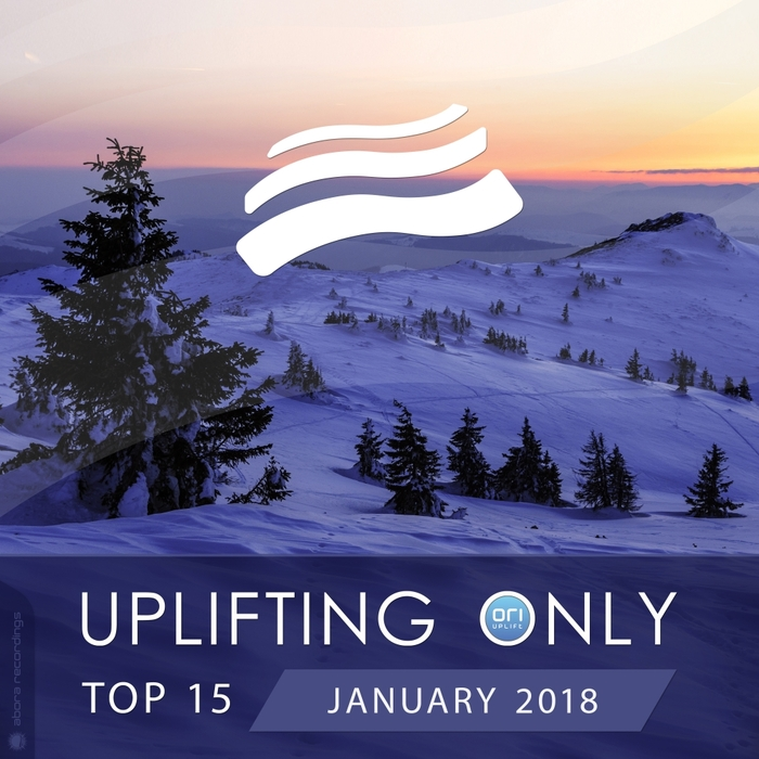 VARIOUS - Uplifting Only Top 15: January 2018