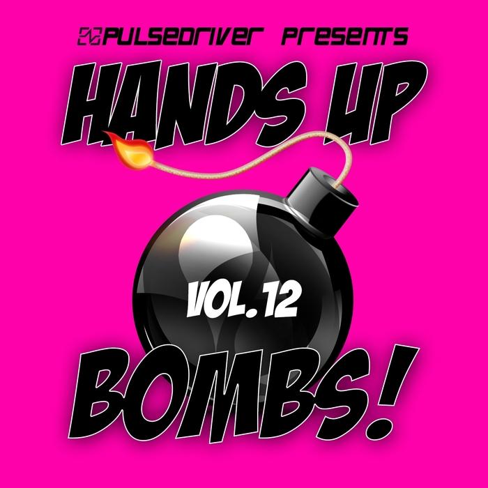 Various Artists-Hands Up Bombs! Vol. 12