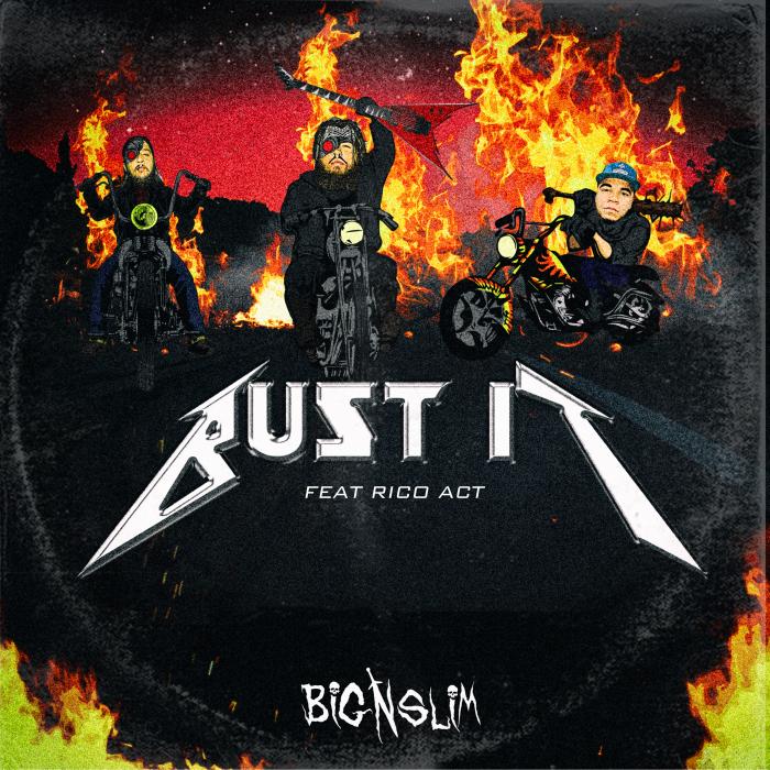 BIG N SLIM - Bust It (Explicit)