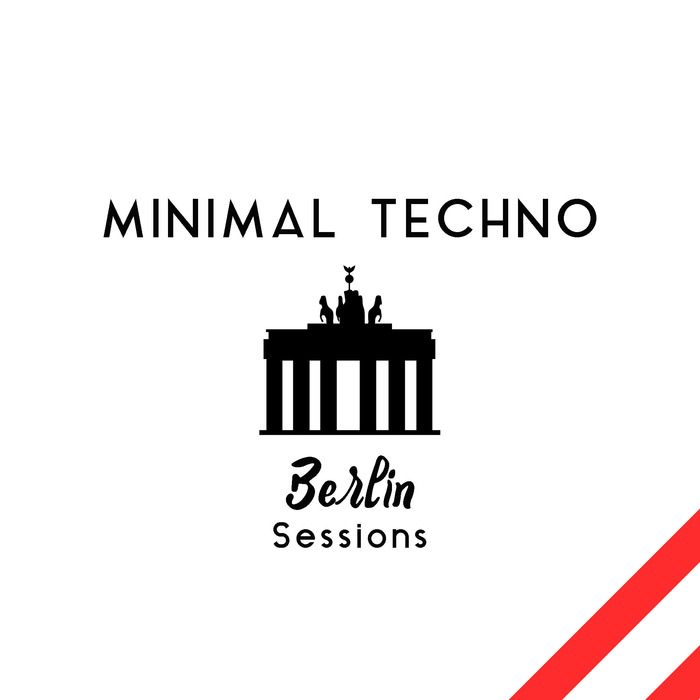 VARIOUS - Minimal Techno Berlin Sessions