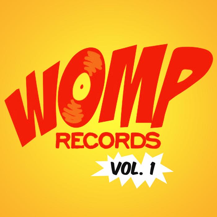 BLOOM de WILDE & SAM & THE WOMP & MISTA TRICK - Womp Records, Vol  1