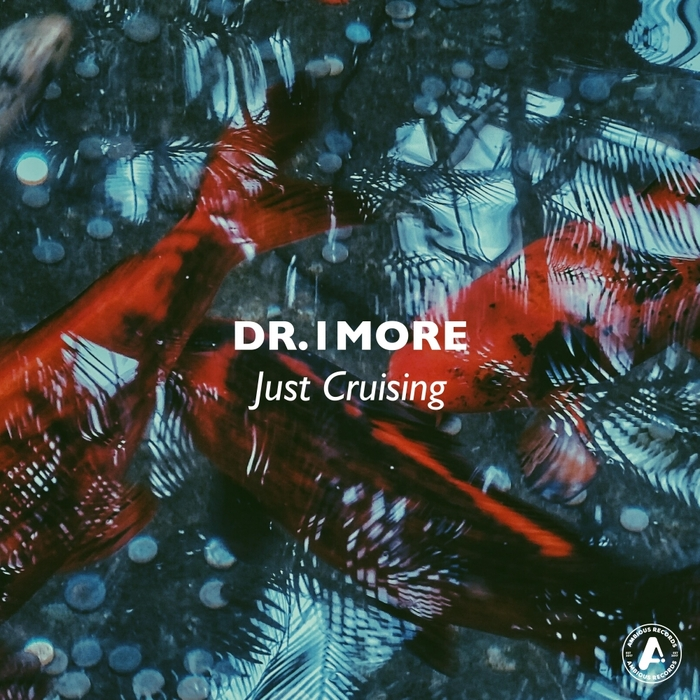 DR 1MORE - Just Cruising