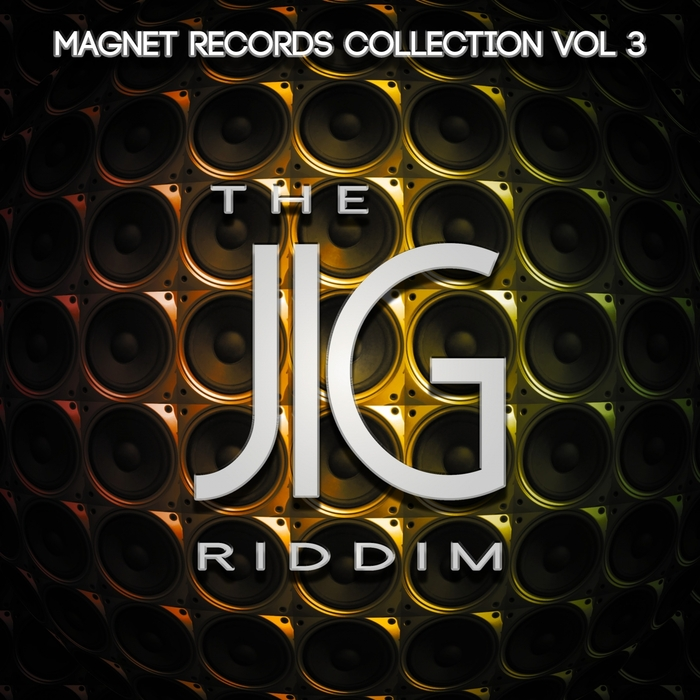 VARIOUS - The Jig Riddim - Magnet Records Collection Vol 3