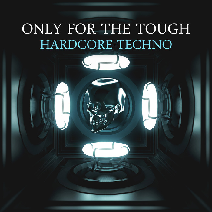 VARIOUS - Only For The Tough: Hardcore-Techno