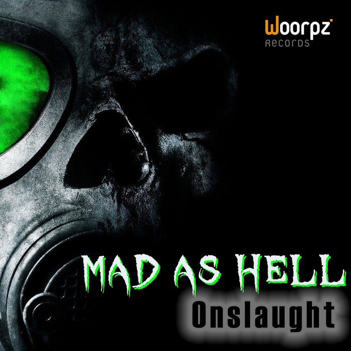 ONSLAUGHT/KONNEKTOR/X-AVENGER - Mad As Hell