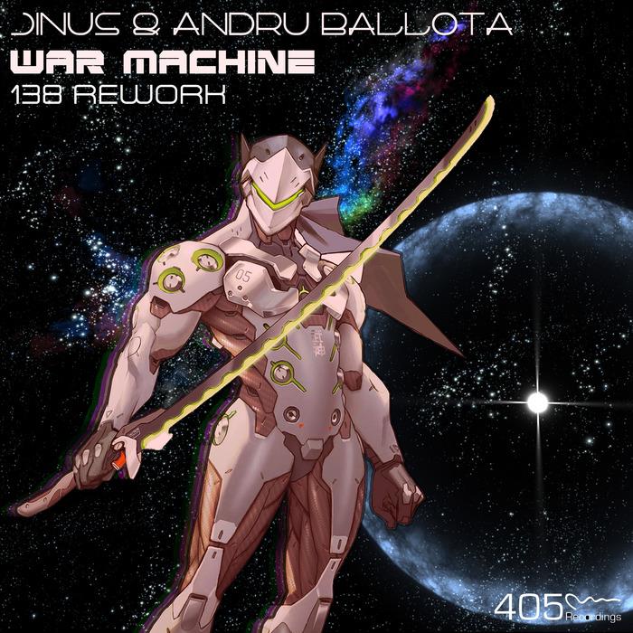 JINUS & ANDRU BALLOTA - War Machine (138 Rework)
