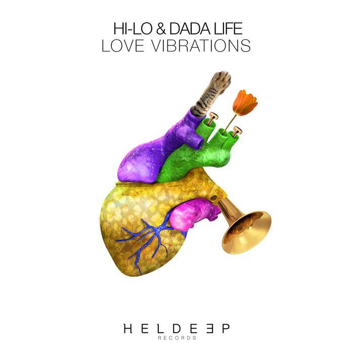 HI-LO/DADA LIFE - Love Vibrations