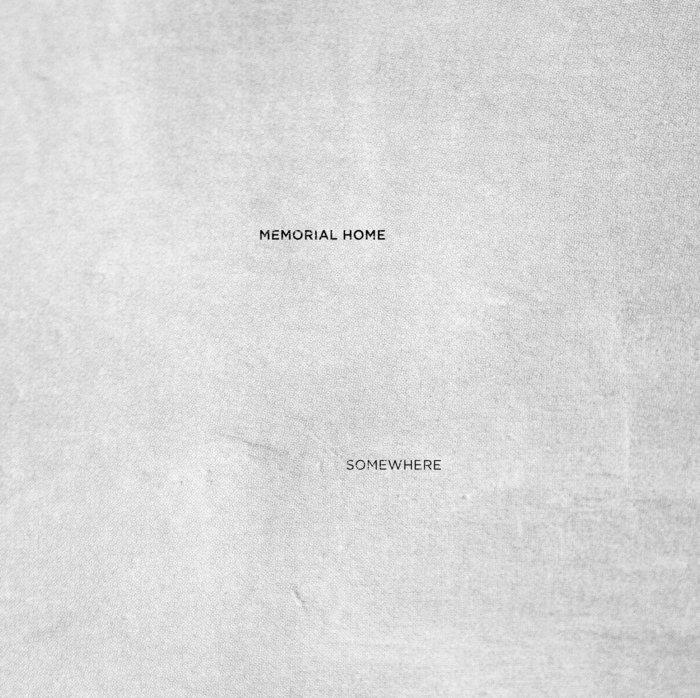 MEMORIAL HOME feat KAS:ST/AWB - Somewhere EP