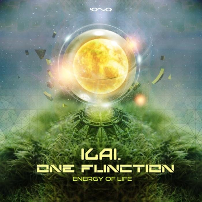 ONE FUNCTION/ILAI - Energy Of Life