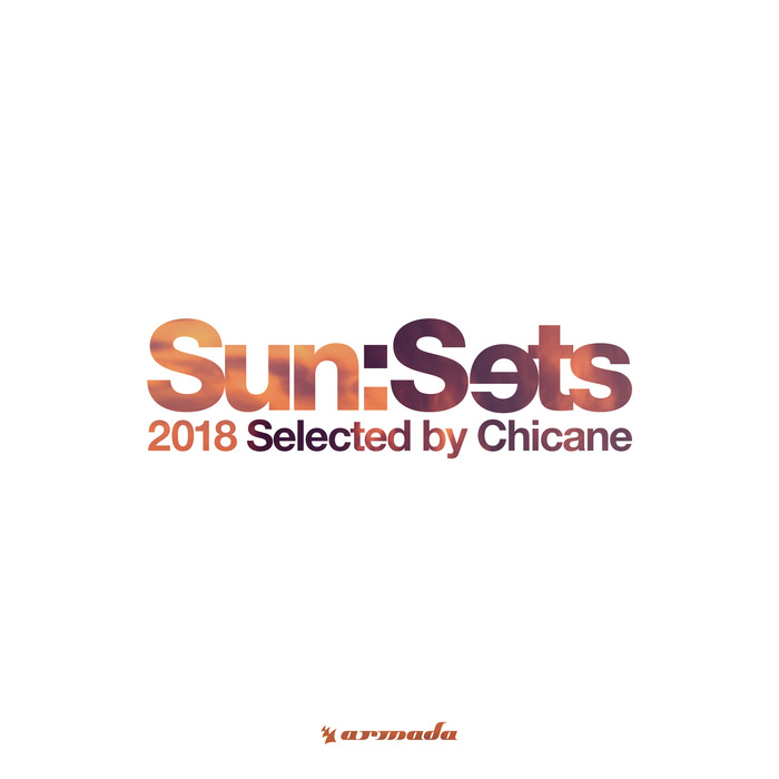 VARIOUS/CHICANE - Sun:Sets 2018 (Selected By Chicane)