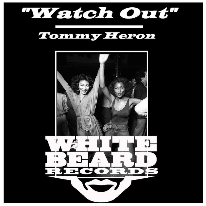 TOMMY HERON - Watch Out