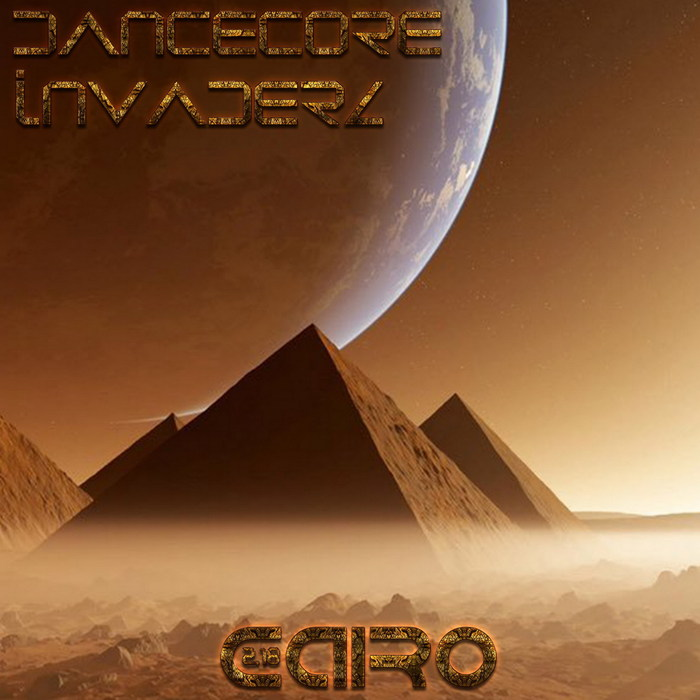 DANCECORE INVADERZ - Cairo 2.18