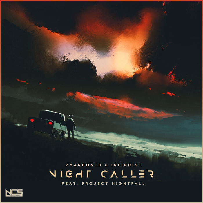 ABANDONED & INFINOISE feat PROJECT NIGHTFALL - Night Caller