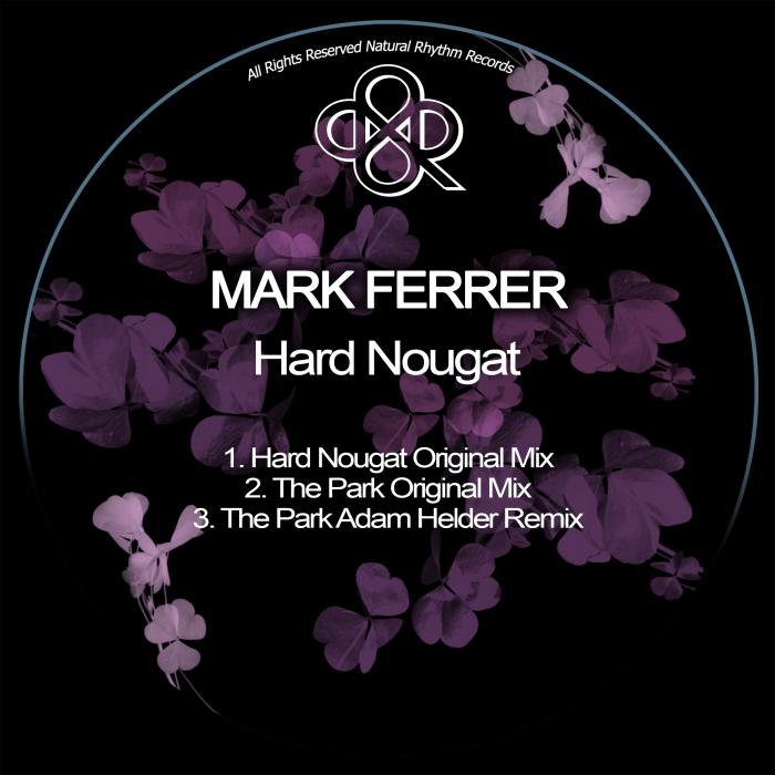 MARK FERRER - Hard Nougat