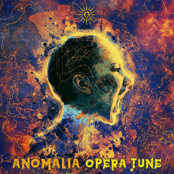 ANOMALIA - Opera Tune