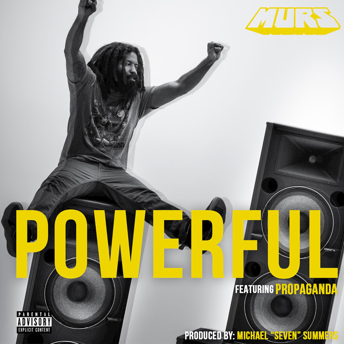MURS feat PROPAGANDA - Powerful (Explicit)