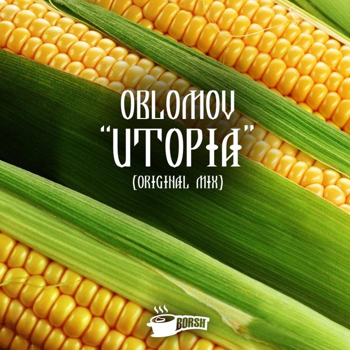 OBLOMOV - Utopia