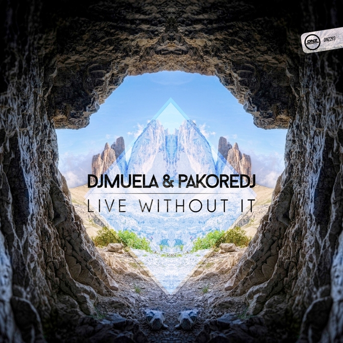 DJ MUELA & PAKORE DJ - Live Without It
