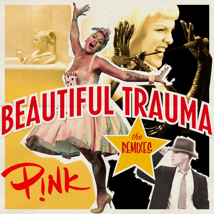 P!NK - Beautiful Trauma (The Remixes)