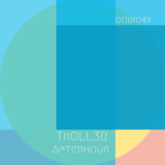 TROLL3R - Afterhour