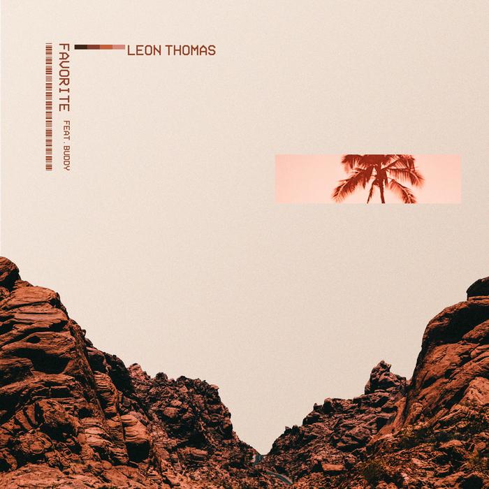 LEON THOMAS feat BUDDY - Favorite