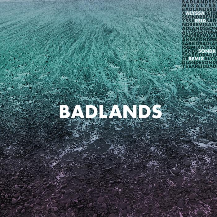 ALYSSA REID - Badlands