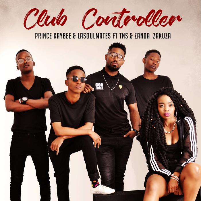 PRINCE KAYBEE feat TNS/ZANDA ZAKUZA - Club Controller