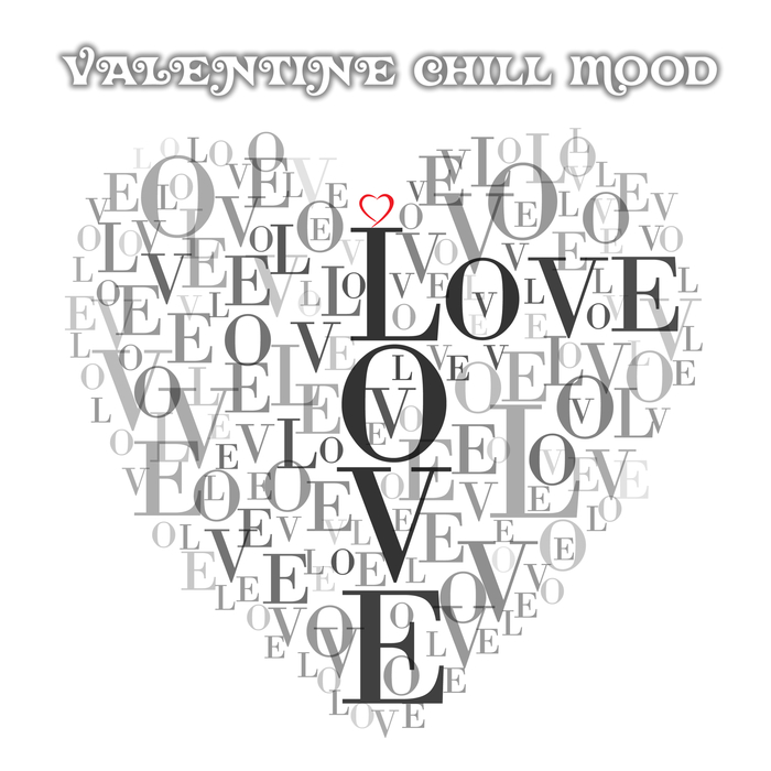 VARIOUS - Valentine Chill Mood