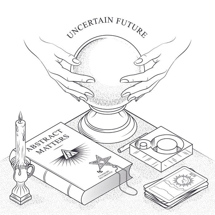 ABSTRACT MATTERS feat ANDREA FIORITO - Uncertain Future