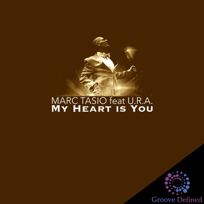 MARC TASIO - My Heart Is You