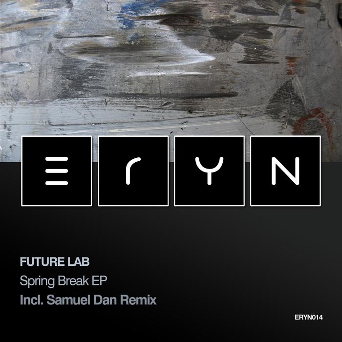FUTURE LAB - Spring Break EP