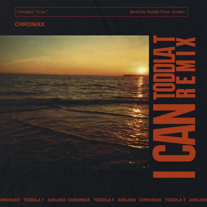 CHRONIXX/AVELINO - I Can