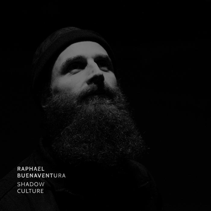 RAPHAEL BUENAVENTURA - Shadow Culture