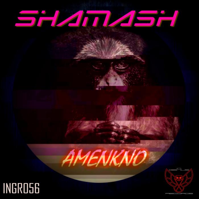 SHAMASH - Amenkno