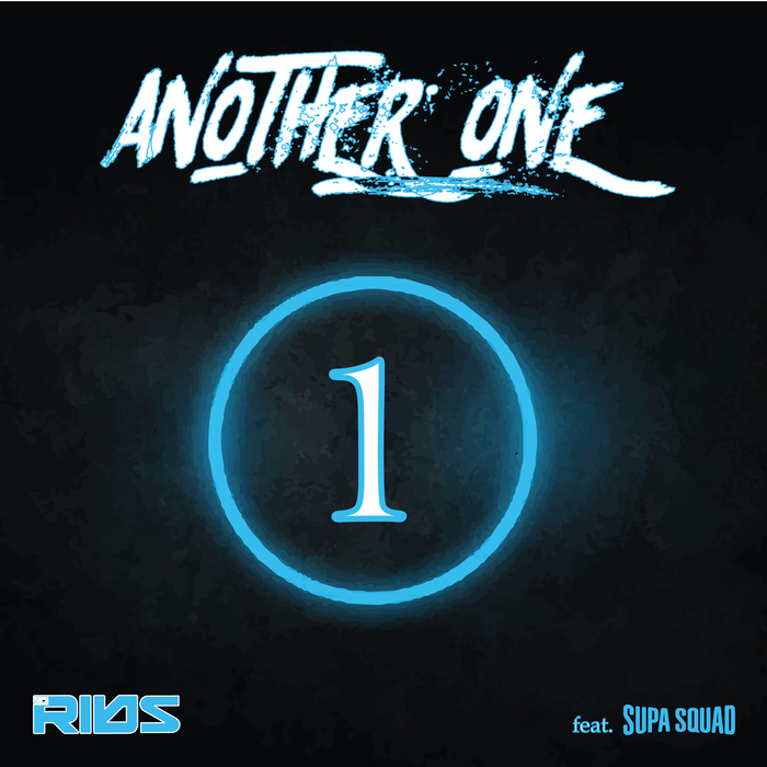 SUPA SQUAD & DJ RIBS - Another One