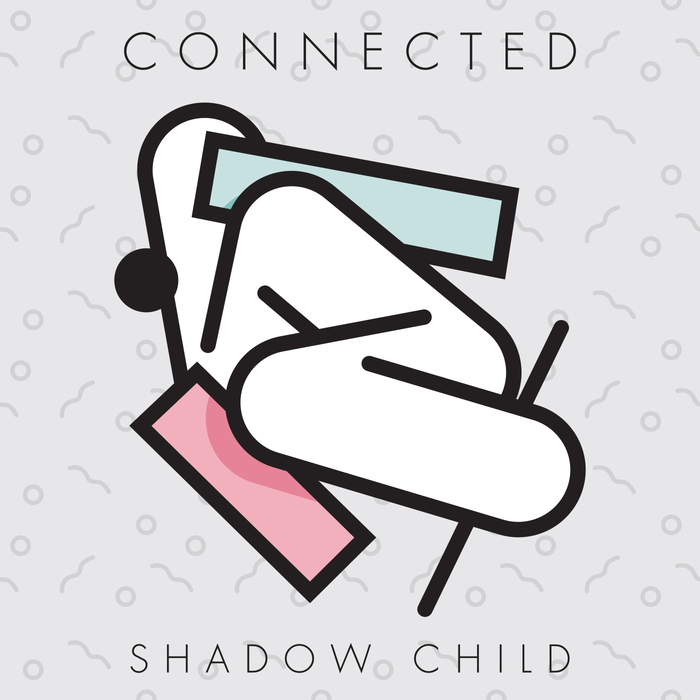 SHADOW CHILD - Connected
