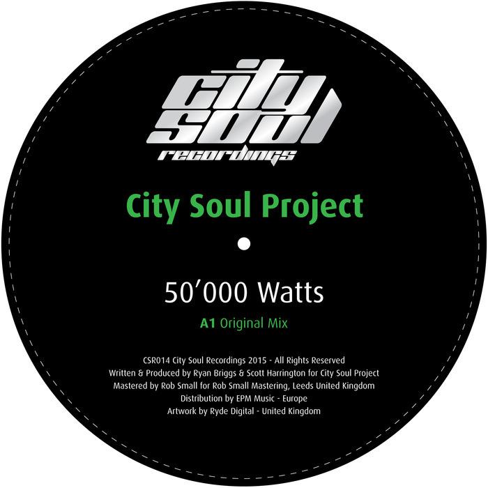 CITY SOUL PROJECT - 50,000 Watts
